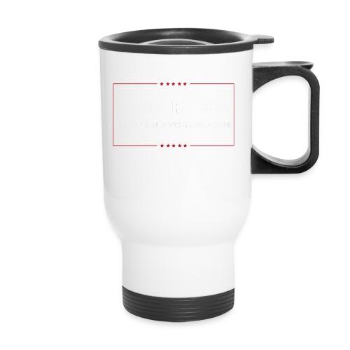 Make Presidents Great Again - Travel Mug