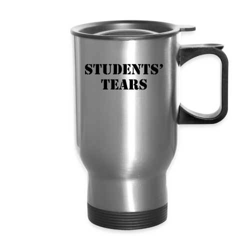 Student Tears - Travel Mug