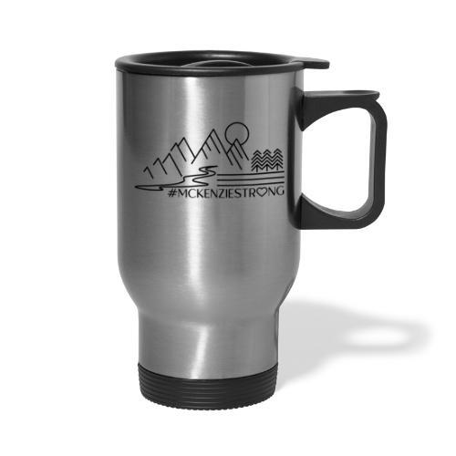 McKenzie Strong - Travel Mug