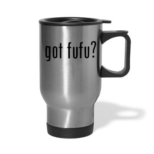 gotfufu-black - Travel Mug with Handle