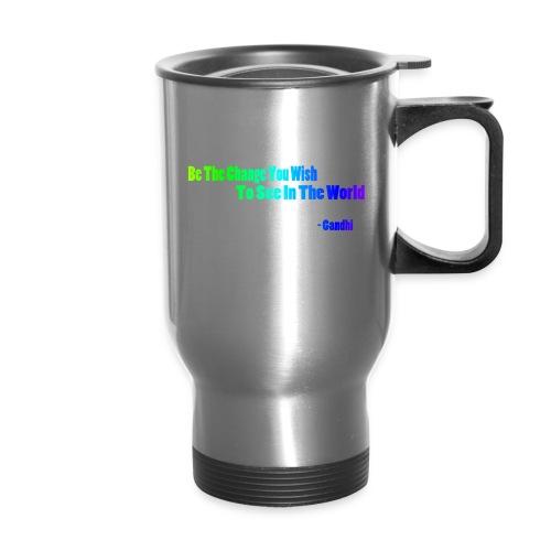 Motto by Gandhi - Travel Mug