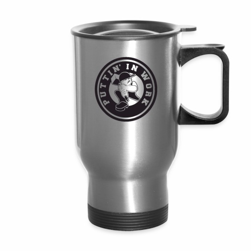 Puttin' In Work Apparel - Travel Mug