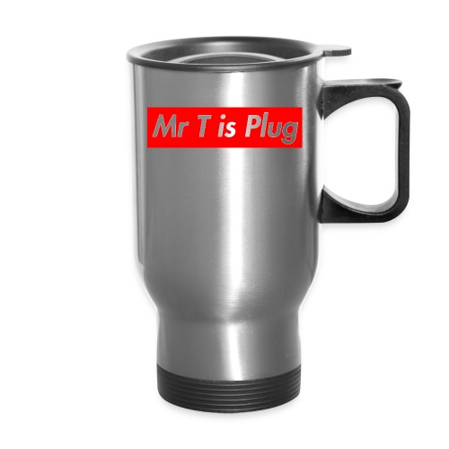 Mr T is supreme Plug - Travel Mug