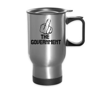 Fuck The Government - Travel Mug