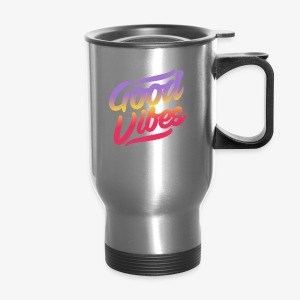 good vibes - Travel Mug