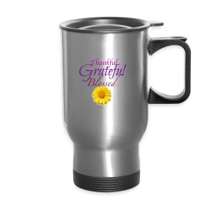 Thankful grateful blessed - Travel Mug