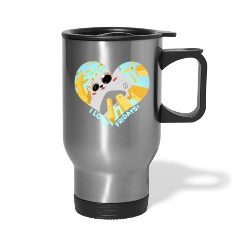 I Love Fridays! - Travel Mug