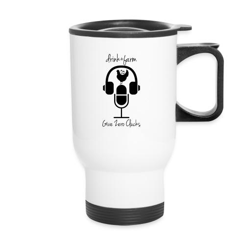 Give Zero Clucks - Travel Mug with Handle