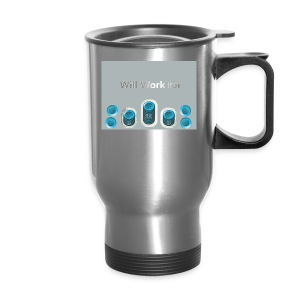 Will_work_for_buttons - Travel Mug