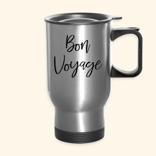 bonvoyageblacklarge - Travel Mug