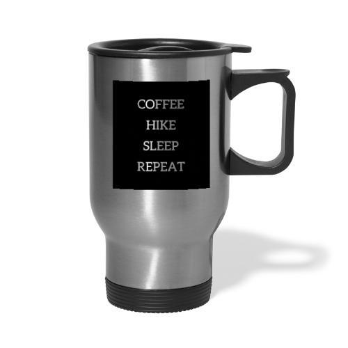 Coffee hike sleep repeat black background - Travel Mug
