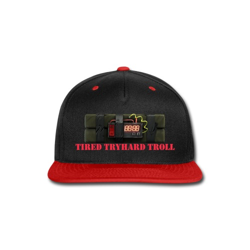 Tired Tryhard Troll + Sticky Bomb - Snap-back Baseball Cap
