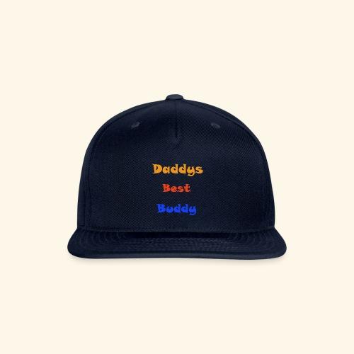 Dads buddy - Snapback Baseball Cap