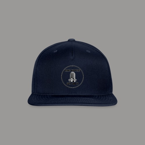 GET ON IT BH - Snap-back Baseball Cap