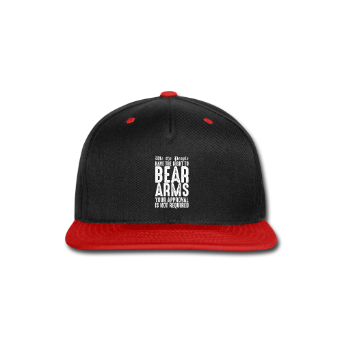 Our Right To Bear Arms - Snap-back Baseball Cap