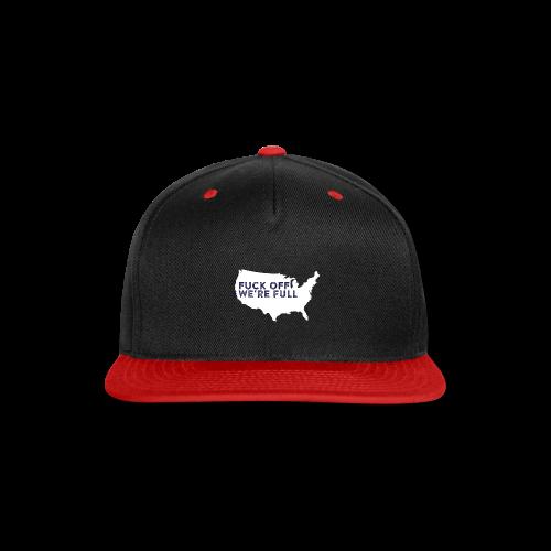 We're Full - Snap-back Baseball Cap
