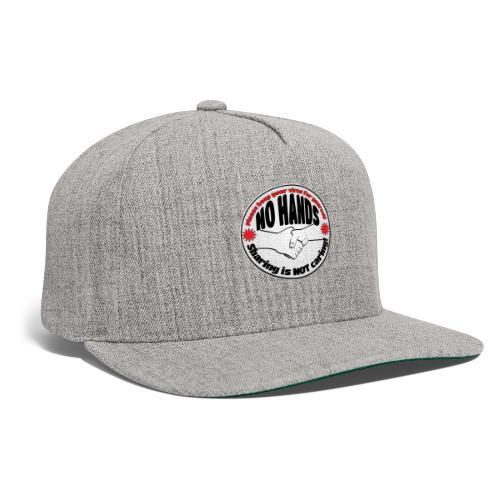 Virus - Sharing is NOT caring! - Snapback Baseball Cap