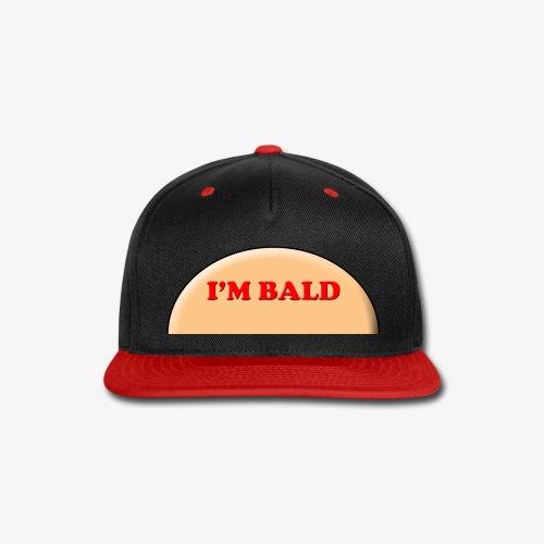 I'm Bald Hat - Snap-back Baseball Cap