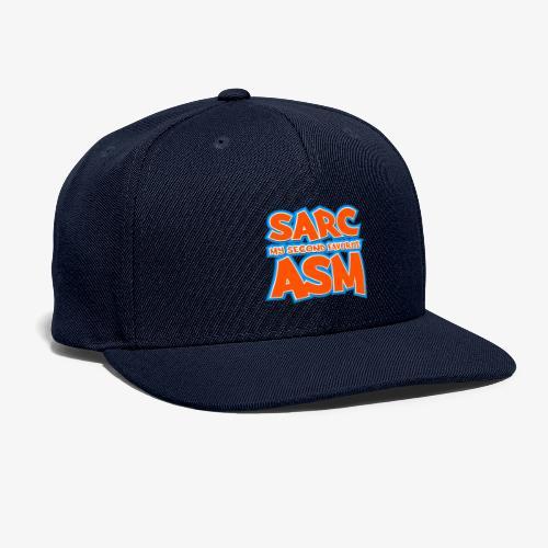 Sarc, My Second Favorite Asm - Snapback Baseball Cap