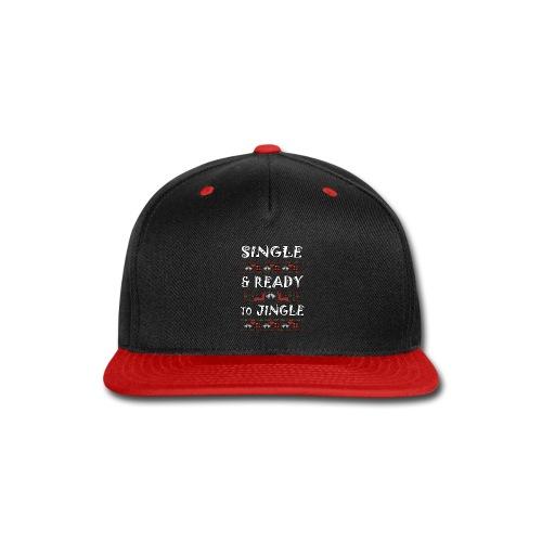 single and ready to jingle for christmas - Snap-back Baseball Cap
