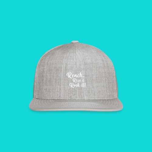 reach rise and rock it - Snap-back Baseball Cap