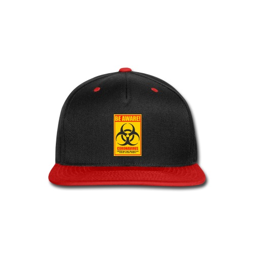 Be aware! Coronavirus biohazard warning sign - Snap-back Baseball Cap