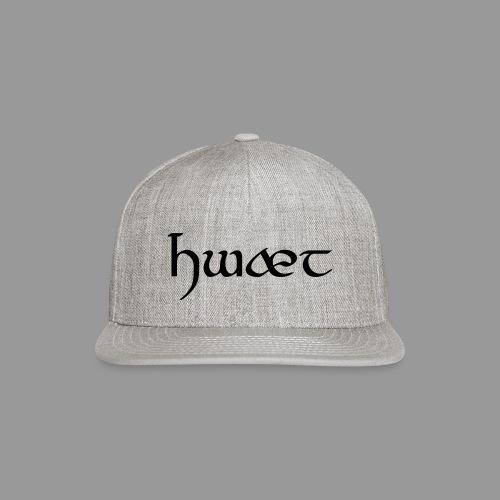 Hwæt - Snap-back Baseball Cap