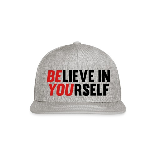 Believe in Yourself - Snap-back Baseball Cap