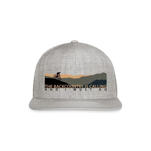The Backcountry is Calling | DopeyArt - Snap-back Baseball Cap