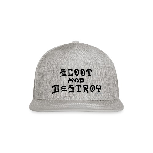 Scoot and Destroy - Snap-back Baseball Cap