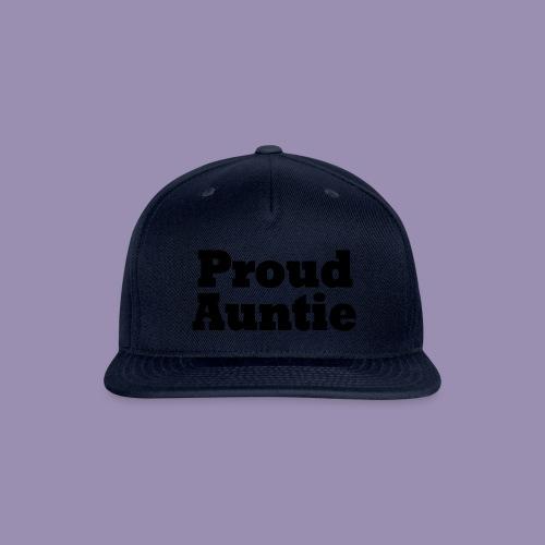 Proud Auntie - Snapback Baseball Cap