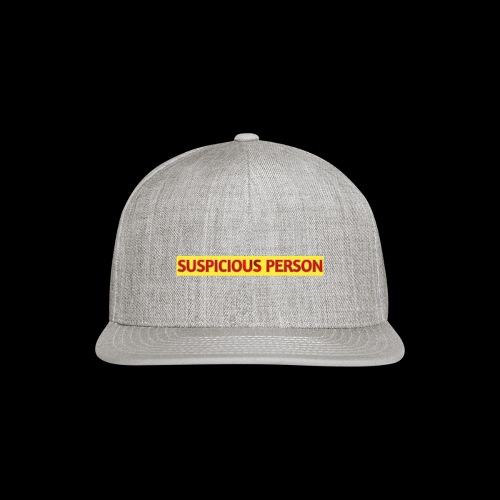 YOU ARE SUSPECT & SUSPICIOUS - Snap-back Baseball Cap