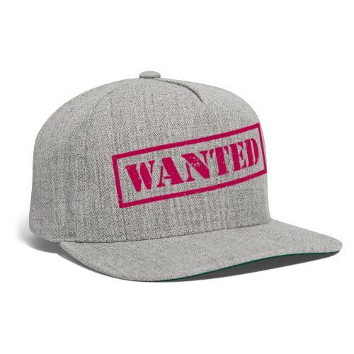 wanted - Snapback Baseball Cap