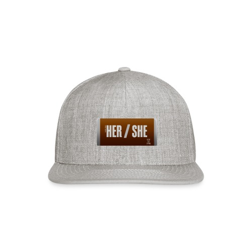 Her/She Bar! - Snap-back Baseball Cap