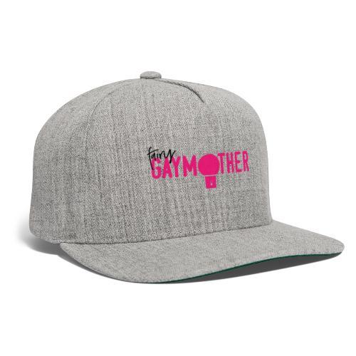 Fairy Gaymother logo - Snapback Baseball Cap
