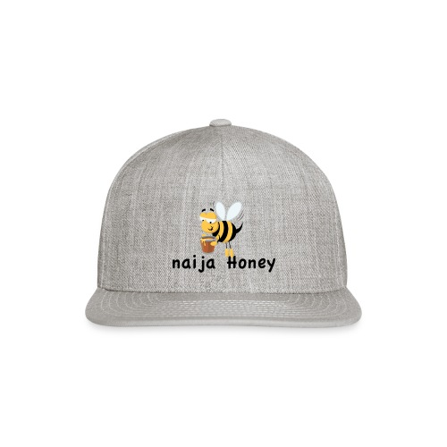 naija honey... - Snap-back Baseball Cap