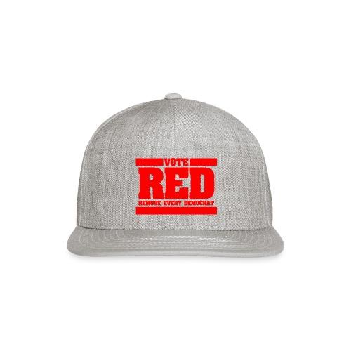 Remove every Democrat - Snapback Baseball Cap