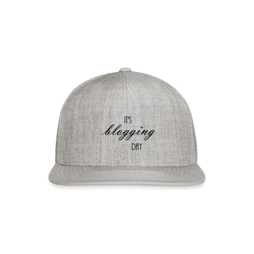 Blog Day - Snap-back Baseball Cap
