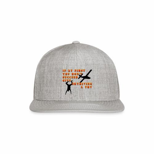 Try Skydiving - Snap-back Baseball Cap