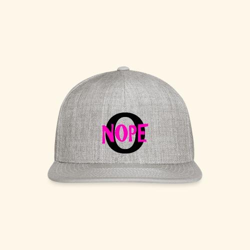 nope to O - Snap-back Baseball Cap