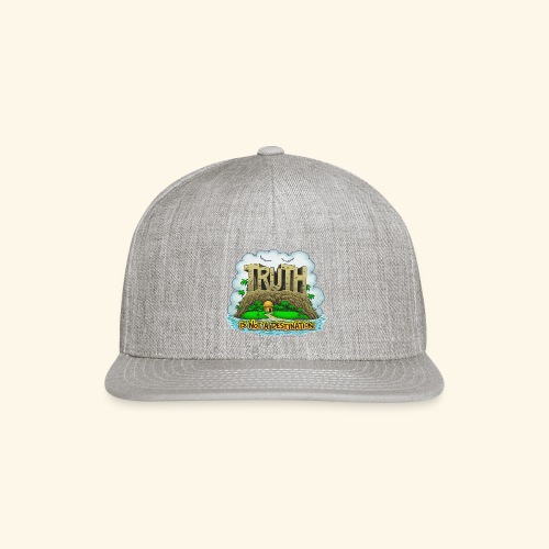 Truth Is Not A Destination - Snapback Baseball Cap