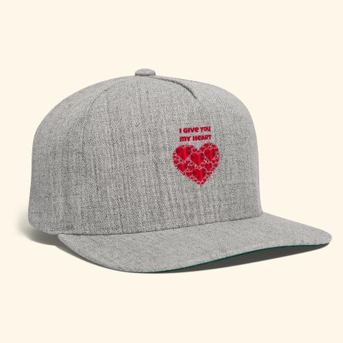 I Give You My Heart valentine - Snapback Baseball Cap