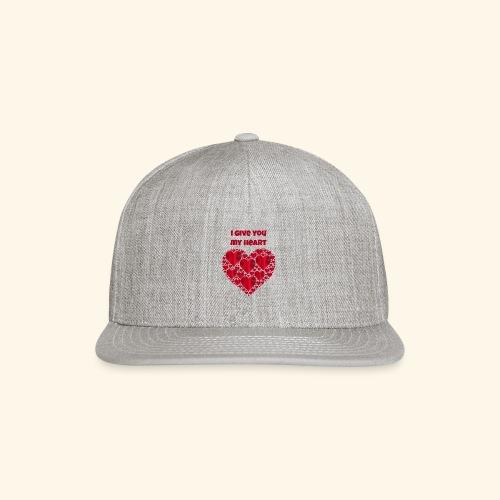 I Give You My Heart valentine - Snap-back Baseball Cap