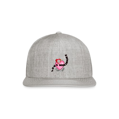 Love multiplies - Snapback Baseball Cap