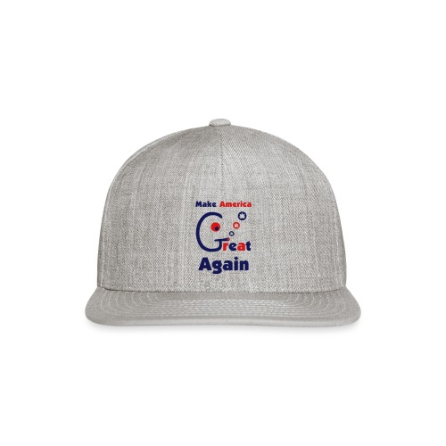 Make America Great - Snap-back Baseball Cap