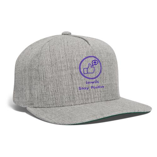 stay positive with inwils - Snapback Baseball Cap