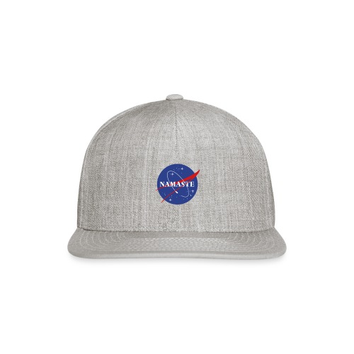 Namaste We Come In Peace - Snapback Baseball Cap
