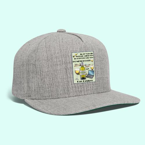 Homeschooled by Day Drinkers - Snapback Baseball Cap