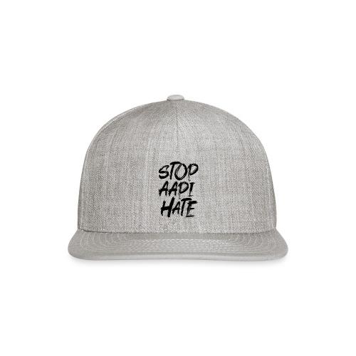 Stop Asian Hate Racist - Snapback Baseball Cap