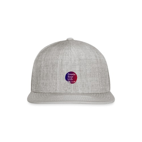 Create Your Life Sticker - Snapback Baseball Cap